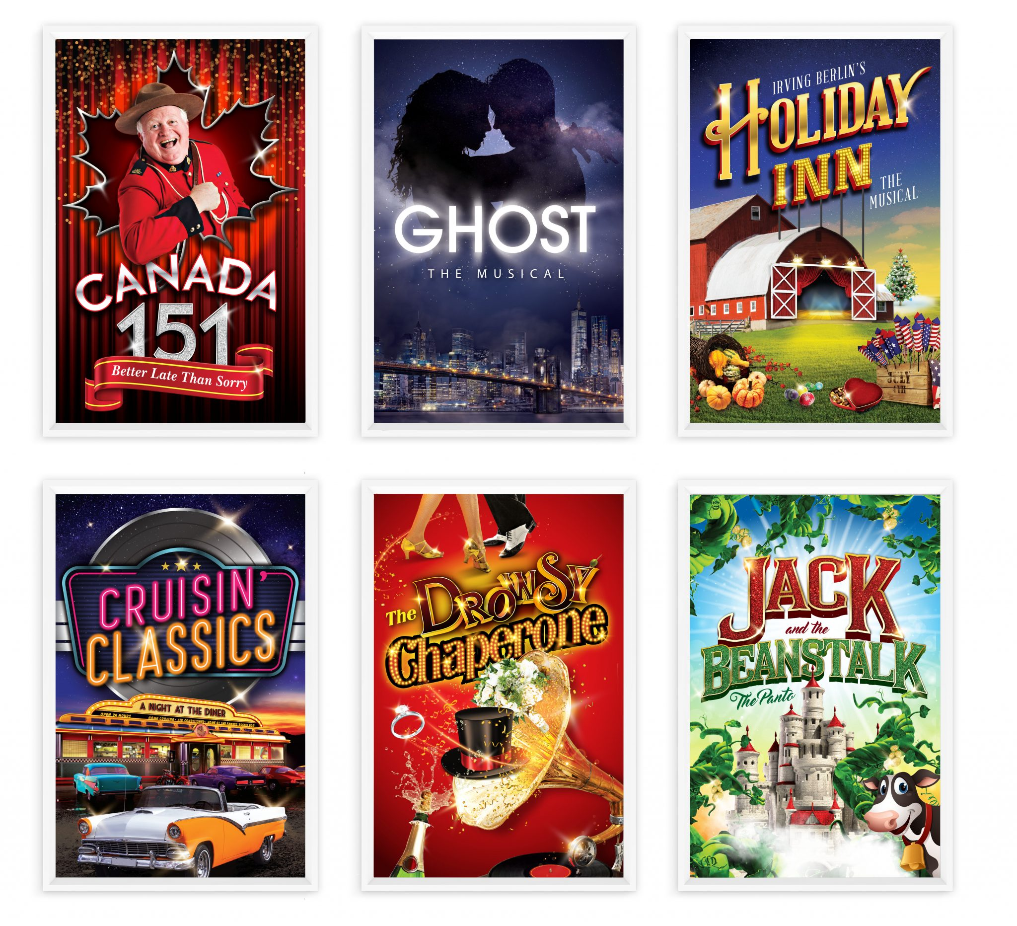 Production posters for Canada 151, Ghost, Holiday Inn, Cruisin' Classics, The Drowsy Chaperone, and Jack and the Beanstalk.