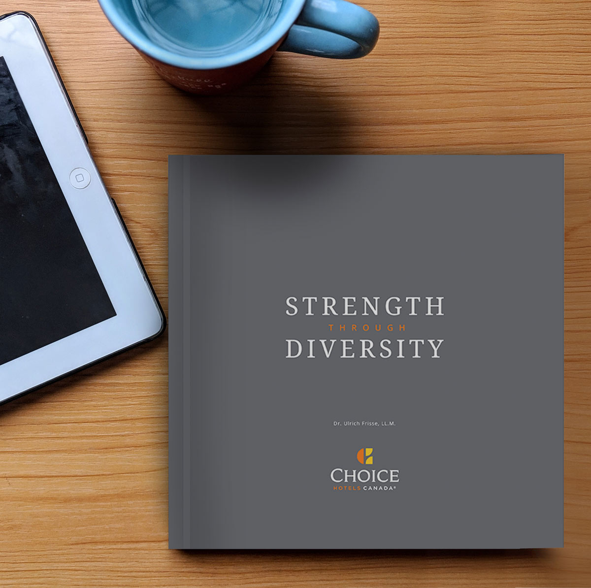 Choice Hotels Strength Through Diversity Book Cover